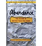 img - for The Future Is Better Than You Think Abundance (Paperback) - Common book / textbook / text book