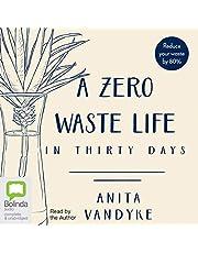 A Zero Waste Life