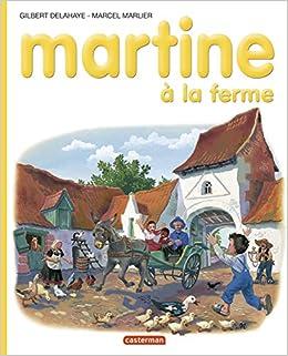 Martine A La Ferme Gilbert Delahaye Marcel Marlier