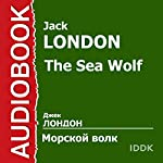 The Sea Wolf [Russian Edition] | Jack London