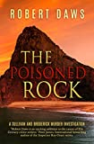 The Poisoned Rock: A Sullivan and Broderick Murder Investigation (The Rock Murder Mysteries Book 2)