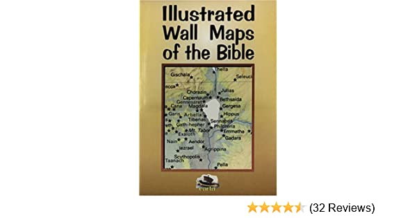 Illustrated Wall Maps of the Bible: Carta: 9780825423758: Amazon.com on bible posters, bible atlas, bible world map, bible paper, bible book, bible road map, bible treasure chest, bible stickers,