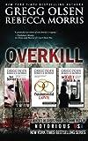 Overkill (True Crime Box Set, Notorious USA) (Crime Files of Notorious USA)