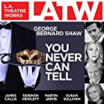 You Never Can Tell   George Bernard Shaw