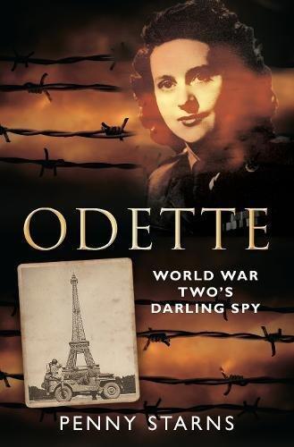 Odette: World War Two's Darling Spy pdf