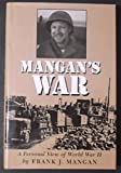 img - for Mangan's War: A Personal View of World War II book / textbook / text book