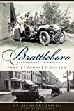 Brattleboro (VT): Historically Speaking (American Chronicles) by Fran Lynggaard Hansen front cover