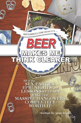 Beer Makes Me Think Clearer