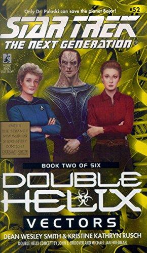 Vectors: Double Helix #2 (Star Trek: The Next Generation Book 52) ()