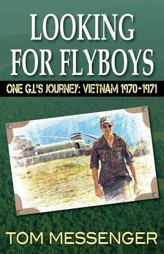 looking-for-flyboys-one-g-i-s-journey-vietnam-1970-1971