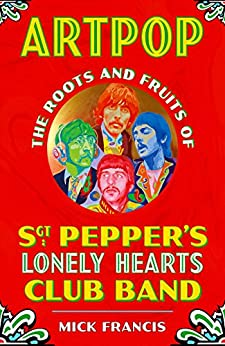 Download for free ARTPOP: The Roots & Fruits of Sgt. Pepper's Lonely Hearts Club Band