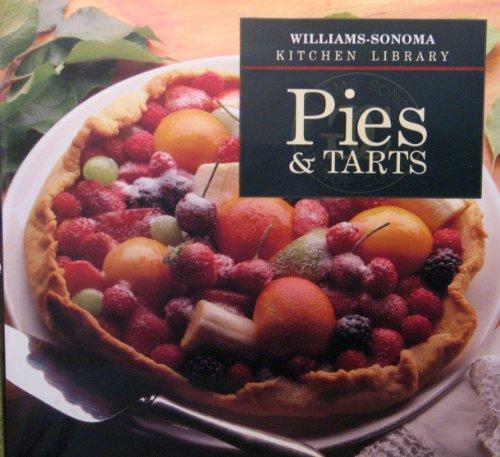 Pies & Tarts (Williams-Sonoma Kitchen ()