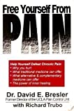 Free Yourself from Pain, David E. Bresler and Richard Trubo, 1929295006