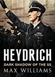 img - for Heydrich: Dark Shadow of the SS book / textbook / text book