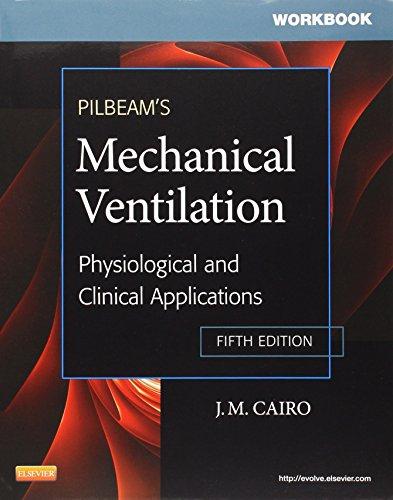 Pilbeam's Mechanical Ventilation Wkbk.