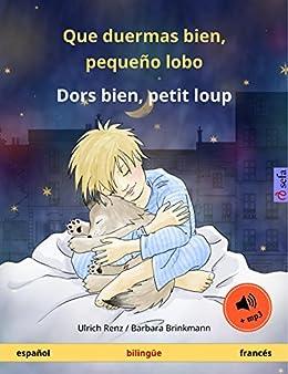 Que duermas bien, pequeño lobo – Dors bien, petit loup (español – francés