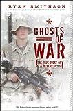 Ghosts of War, Ryan Smithson, 0061664707
