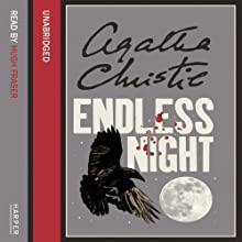 Endless Night | Livre audio Auteur(s) : Agatha Christie Narrateur(s) : Hugh Fraser