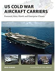 US Cold War Aircraft Carriers: Forrestal, Kitty Hawk and Enterprise Classes: 211