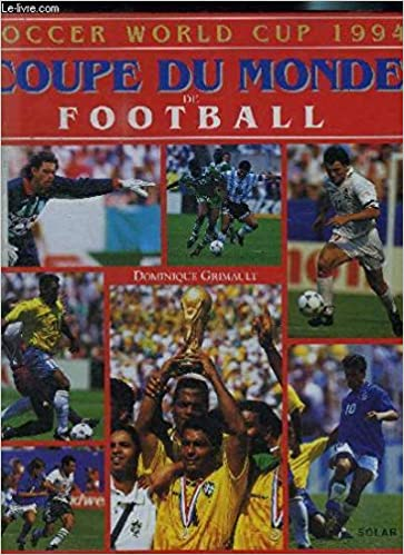 Soccer World Cup 1994 : Coupe du monde de football