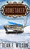 Hometaker: A Dystopian Military Sci-Fi Adventure (The Great Iron War, Book 6)