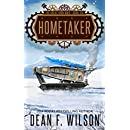 Hometaker: A Steampunk Dystopian Action Adventure (The Great Iron War, Book 6)