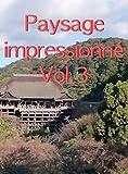 Paysage impressionné Vol.3 (French Edition)