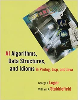 AI Algorithms, Data Structures, and Idioms in Prolog, Lisp, and Java