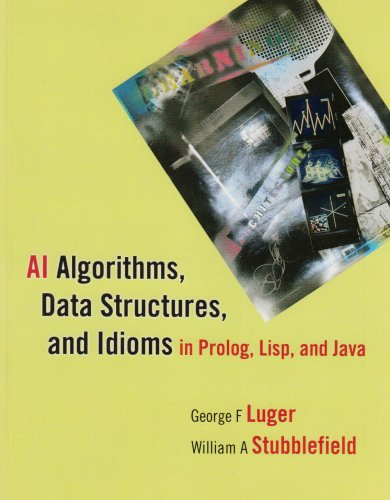 AI Algorithms, Data Structures, and Idioms in Prolog, Lisp, and Java by Pearson