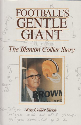 Football's gentle giant: The Blanton Collier story ()