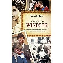 La saga de los Windsor: La pompa y el esplendor de una de las familias reales más emblemáticas de todos los tiempos