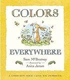 Colors Everywhere, Sam McBratney, 0763635456