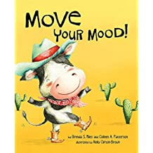 Move Your Mood by Brenda S. Miles (2016-04-18)