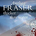 Thicker than Water | Anthea Fraser