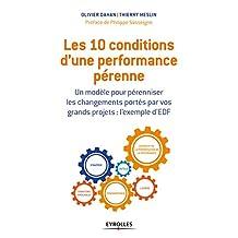 10 CONDITIONS D'UNE PERFORMANCE PÉRENNE (LES)