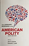 img - for The Lanahan Readings in the American Polity book / textbook / text book