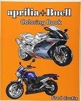 aprilia + Buell : Coloring Book: motorcycle coloring book: Amazon.de ...