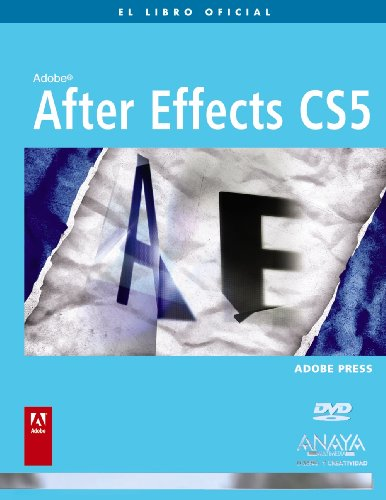 After Effects CS5 / Adobe After Effects CS5 Classroom in a Book (Spanish Edition)