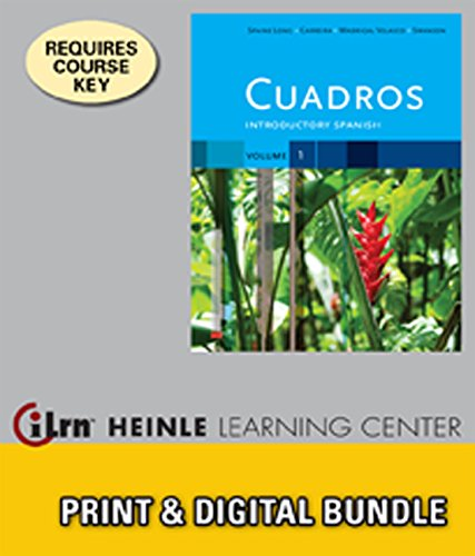 Bundle: Cuadros Student Text, Volume 1 of 4: Introductory Spanish + iLrnTM Heinle Learning Center, 1 term (6 months) Access Code