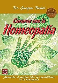 La Biblia De La Homeopatía: Guía completa de los remedios homeopáticos Cuerpo-Mente: Amazon.es: Wauters, Ambika, Steinbrun Cagiga, Nora: Libros