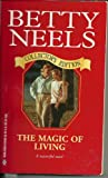 The Magic of Living, Betty Neels, 0373833938