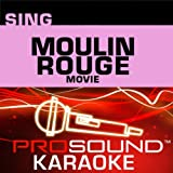 Pro Sound Showtunes: Sing Moulin Rouge Movie
