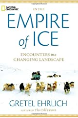 In the Empire of Ice: Encounters in a Changing Landscape Hardcover