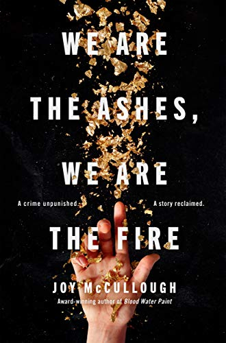 Book Cover: We Are the Ashes, We Are the Fire