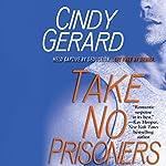 Take No Prisoners | Cindy Gerard