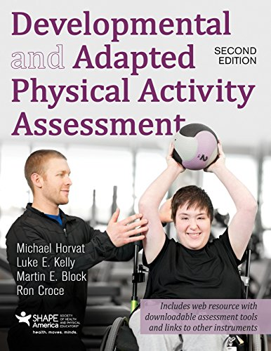 Developmental and Adapted Physical Activity Assessment, (Assessment Activities)
