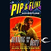 Running from the Deity: A Pip & Flinx Adventure | Alan Dean Foster