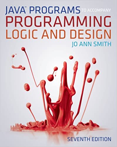 Java Programs To Accompany Programming Logic And Design Pdf