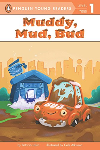 Muddy, Mud, Bud (Penguin Young Readers, Level 1) by Penguin Young Readers