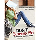 Don′t Suspend Me!: An Alternative Discipline Toolkit